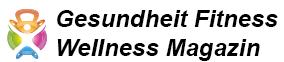 Gesundheit Fitness Wellness Magazin